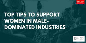 supporting women in male-dominated industries
