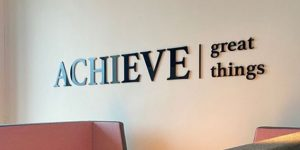 Achieve great things sign