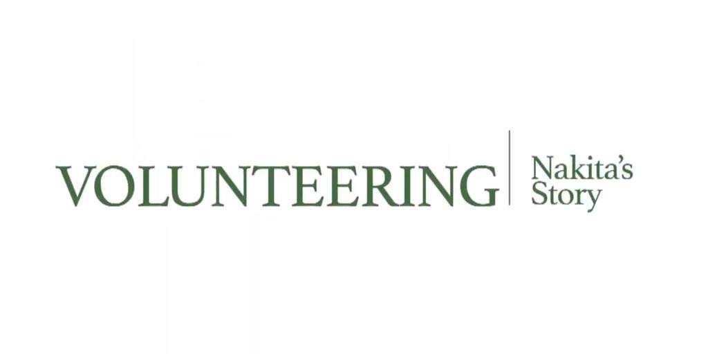 Volunteering: Nakita's Story