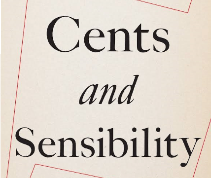 "Review of ""Cents and Sensibility- What economics can learn from the humanities"""