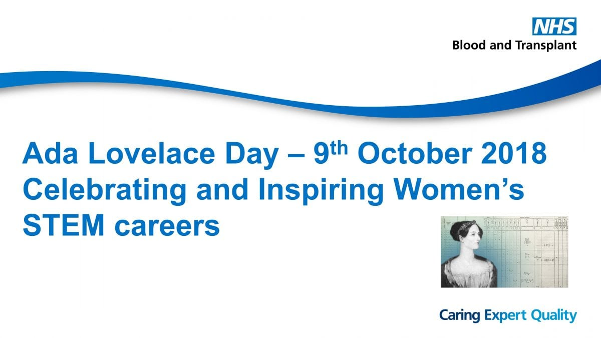 Celebrating Ada Lovelace Day at NHSBT – opportunity for female UWE Bristol students