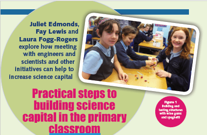Practical steps to build science capital in the classroom