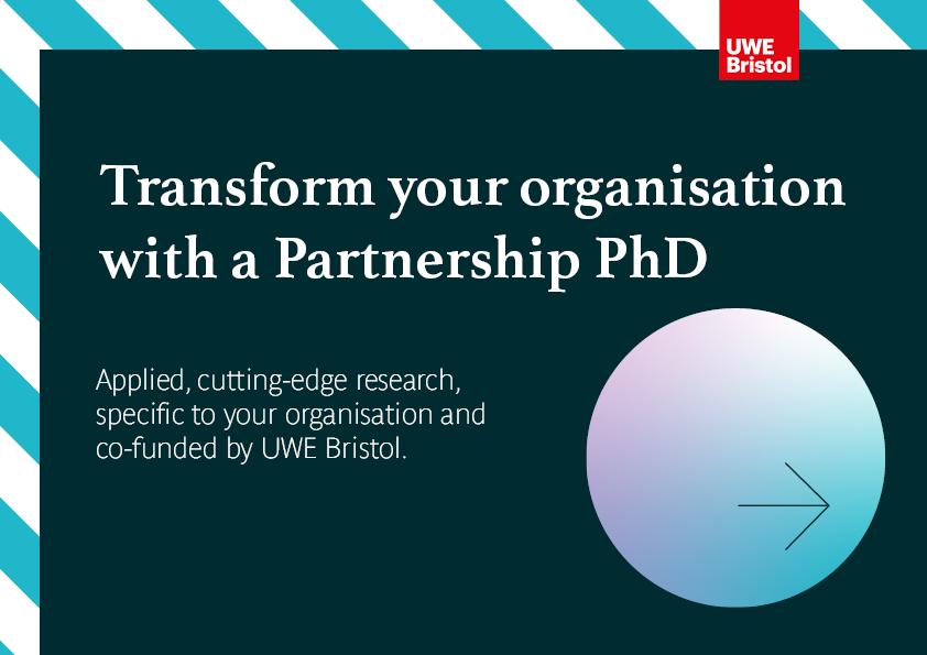 An enhanced Partnership PhD scheme at UWE Bristol