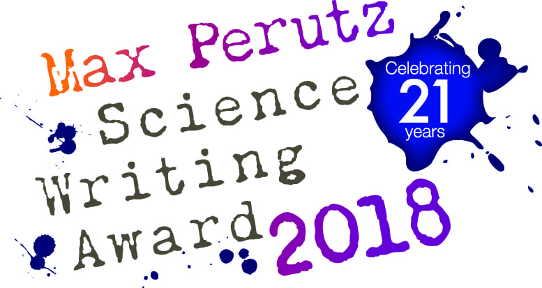 2018 Max Perutz Science Writing Competition – winner announced!
