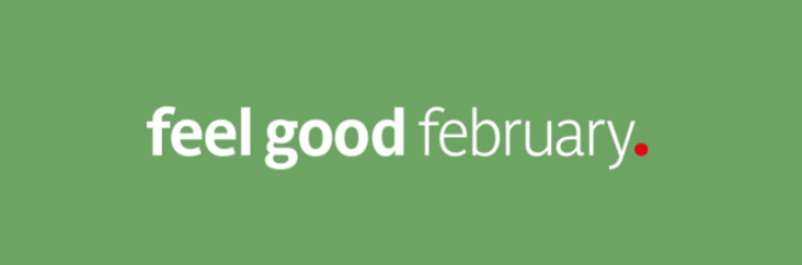 Your February Feel Good Focus